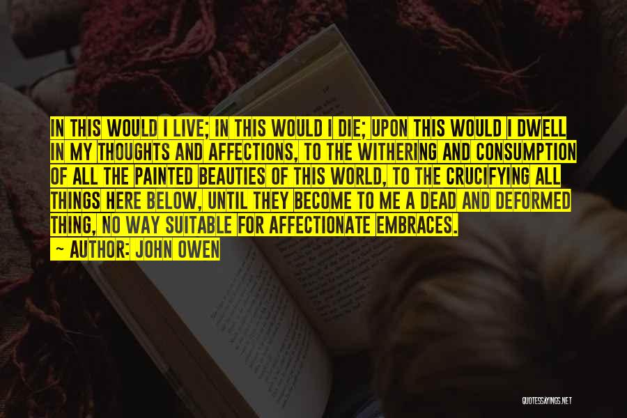 Thoughts Become Quotes By John Owen
