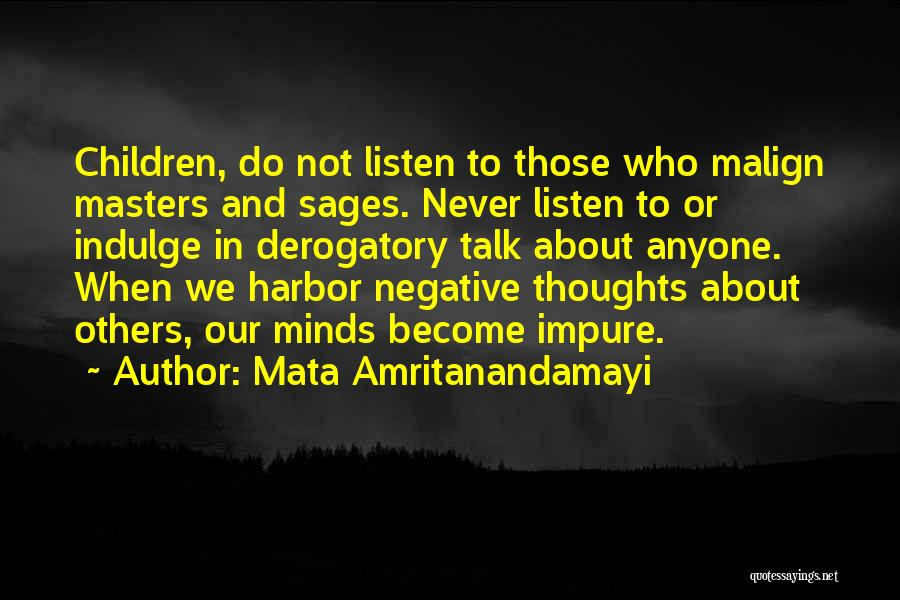 Thoughts Become Quotes By Mata Amritanandamayi