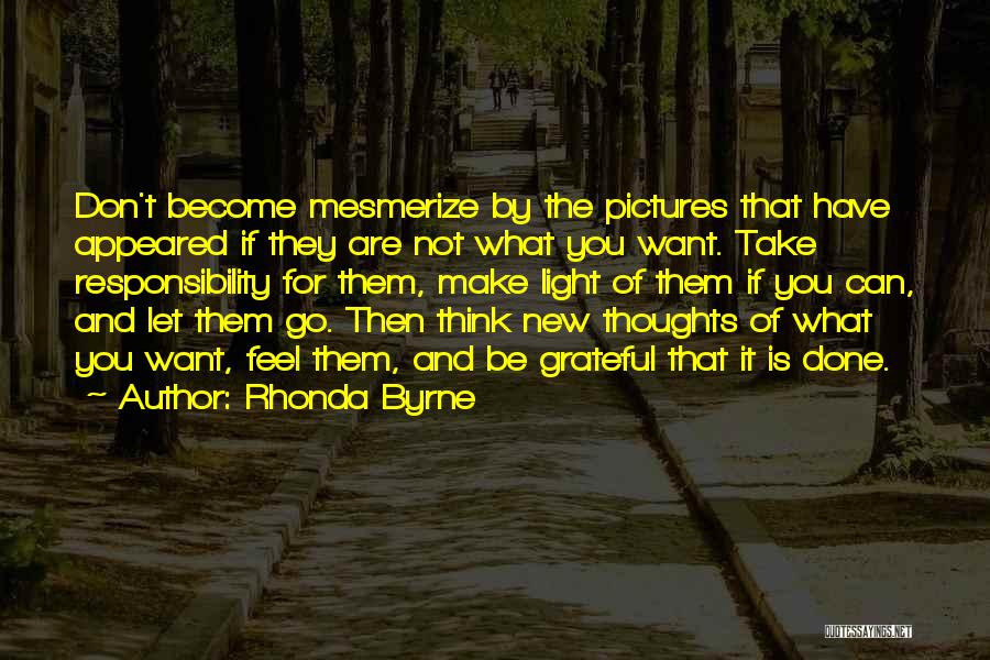 Thoughts Become Quotes By Rhonda Byrne
