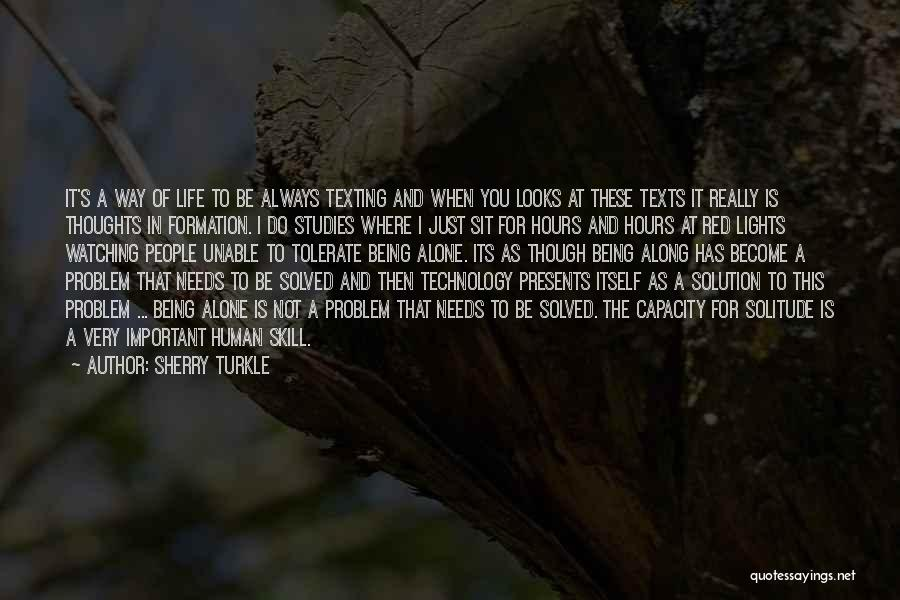 Thoughts Become Quotes By Sherry Turkle