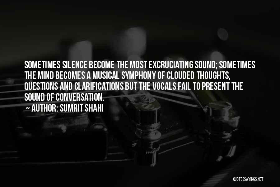 Thoughts Become Quotes By Sumrit Shahi