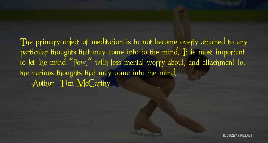Thoughts Become Quotes By Tim McCarthy