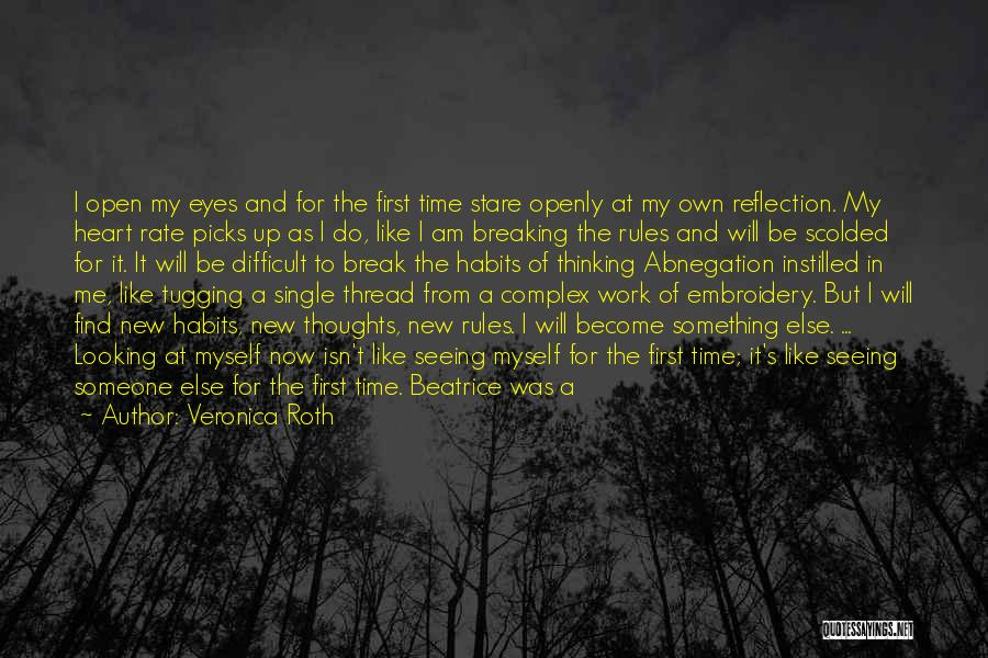 Thoughts Become Quotes By Veronica Roth