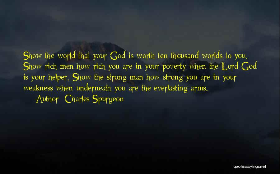 Thousand Arms Quotes By Charles Spurgeon