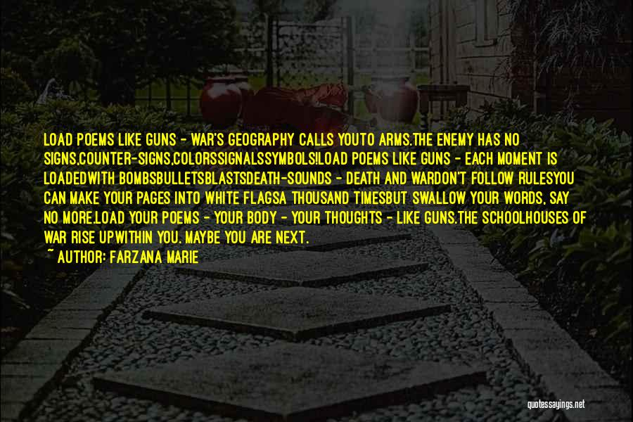 Thousand Arms Quotes By Farzana Marie