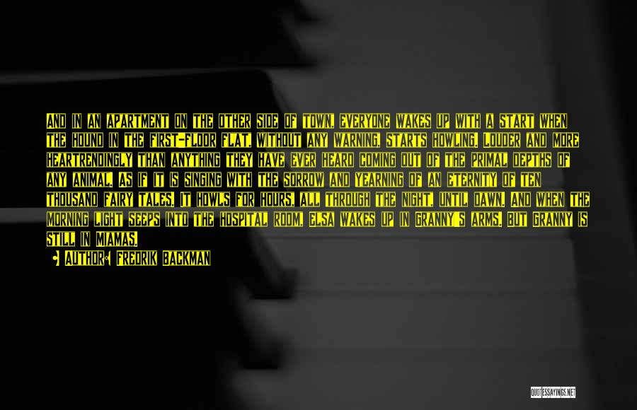Thousand Arms Quotes By Fredrik Backman
