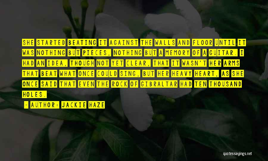 Thousand Arms Quotes By Jackie Haze