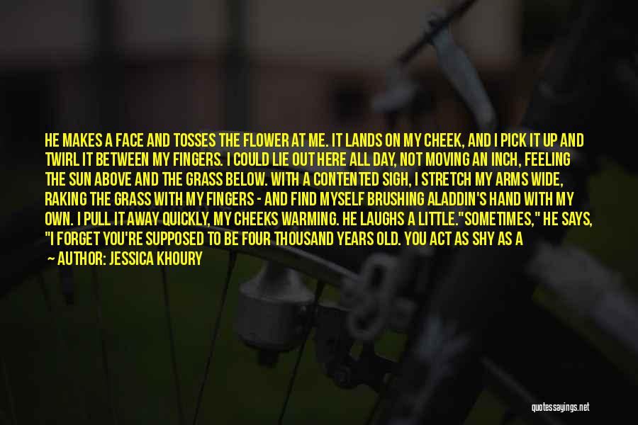 Thousand Arms Quotes By Jessica Khoury