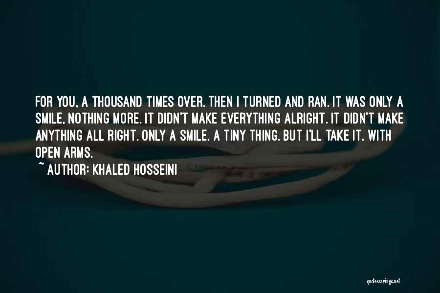 Thousand Arms Quotes By Khaled Hosseini