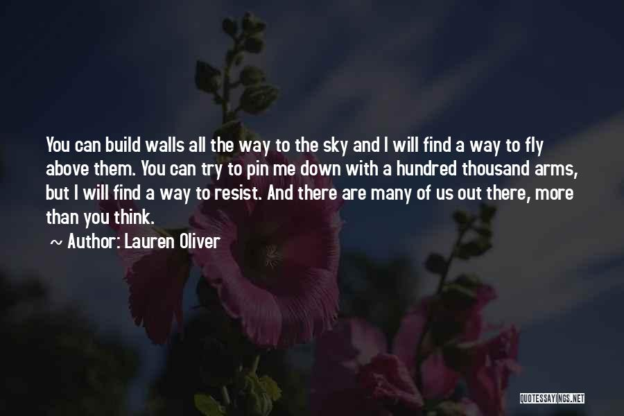 Thousand Arms Quotes By Lauren Oliver