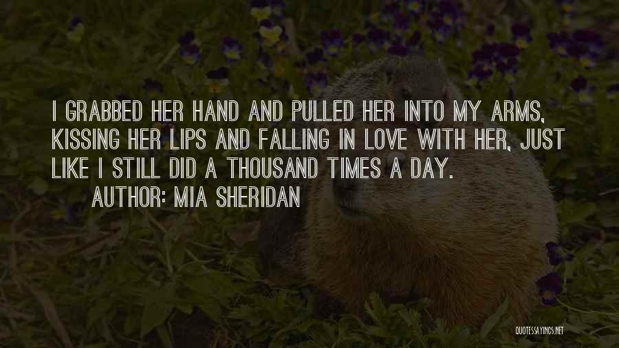 Thousand Arms Quotes By Mia Sheridan