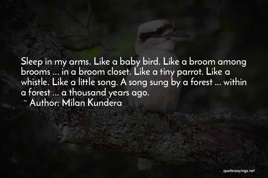 Thousand Arms Quotes By Milan Kundera