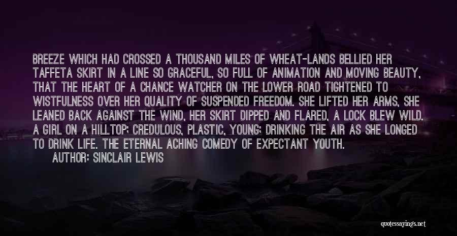 Thousand Arms Quotes By Sinclair Lewis