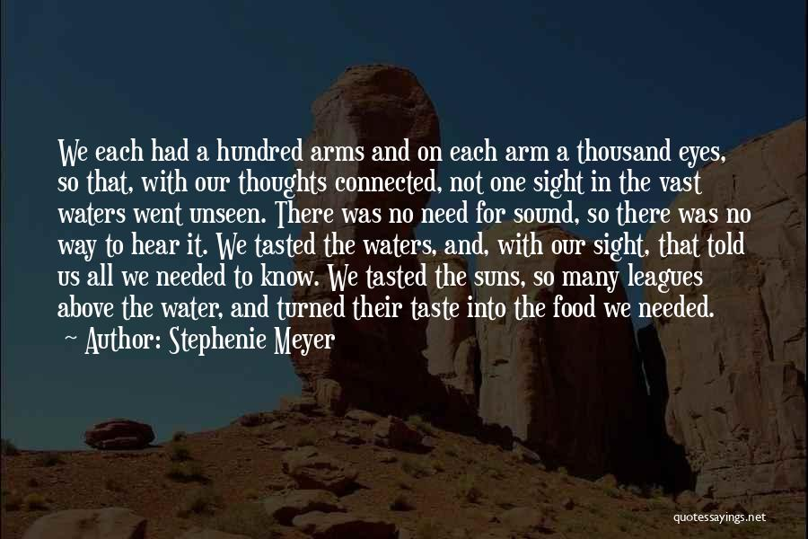 Thousand Arms Quotes By Stephenie Meyer