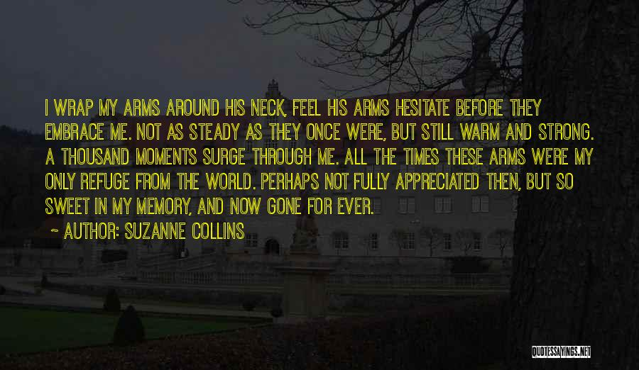 Thousand Arms Quotes By Suzanne Collins