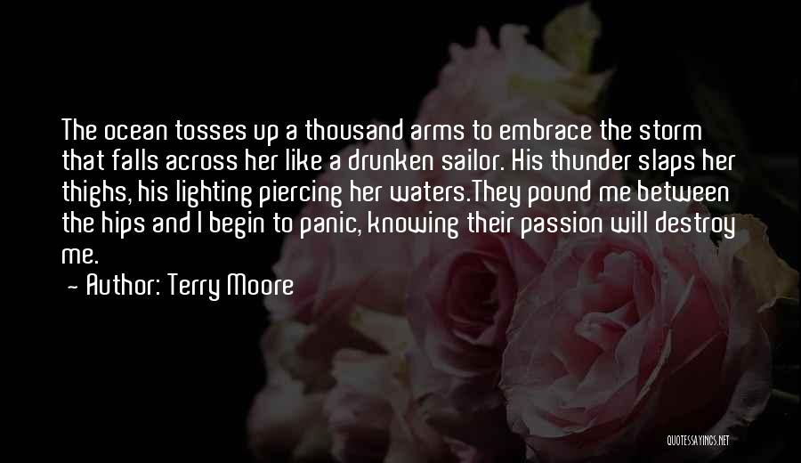 Thousand Arms Quotes By Terry Moore