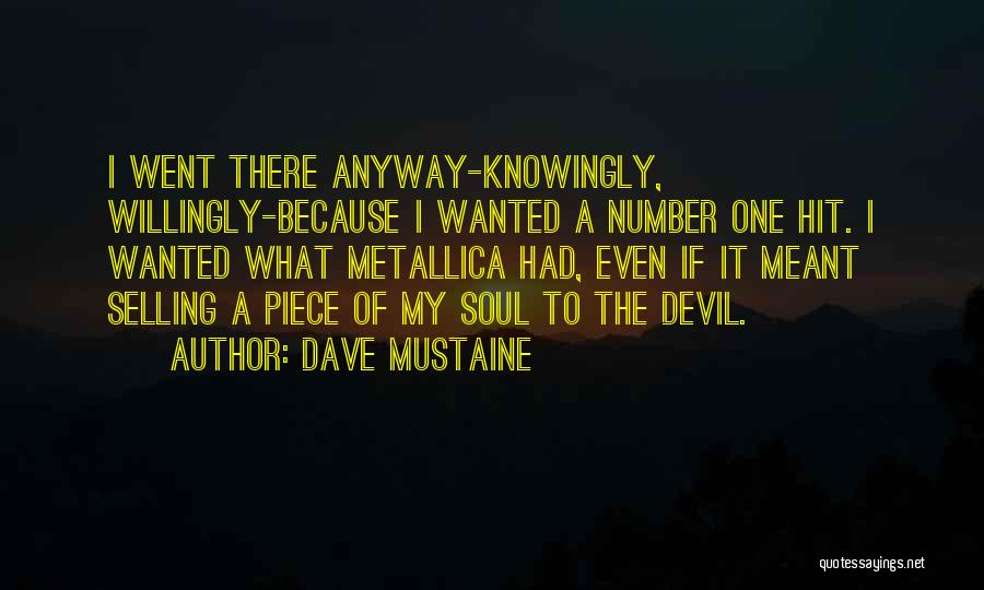 Thrash Metal Quotes By Dave Mustaine