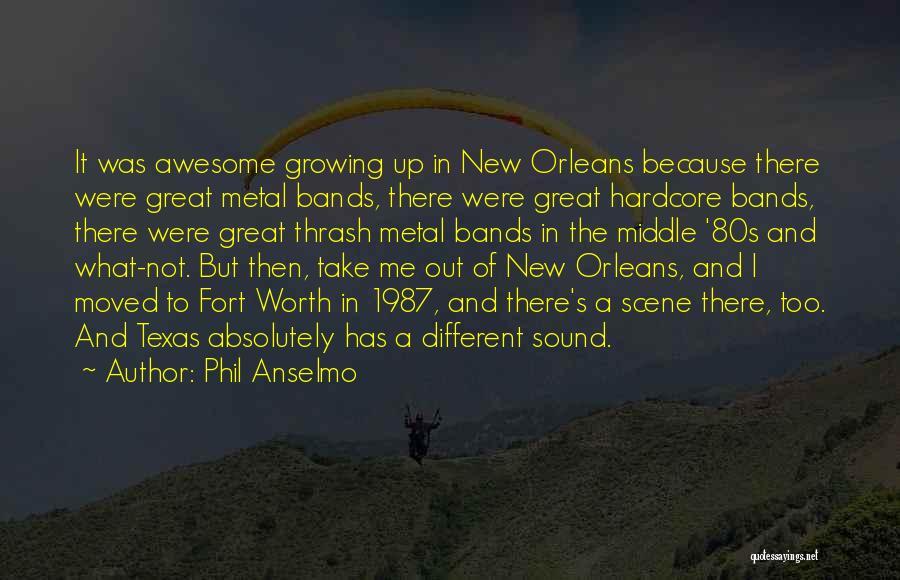 Thrash Metal Quotes By Phil Anselmo