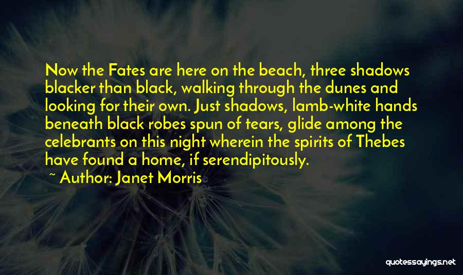 Three Fates Quotes By Janet Morris