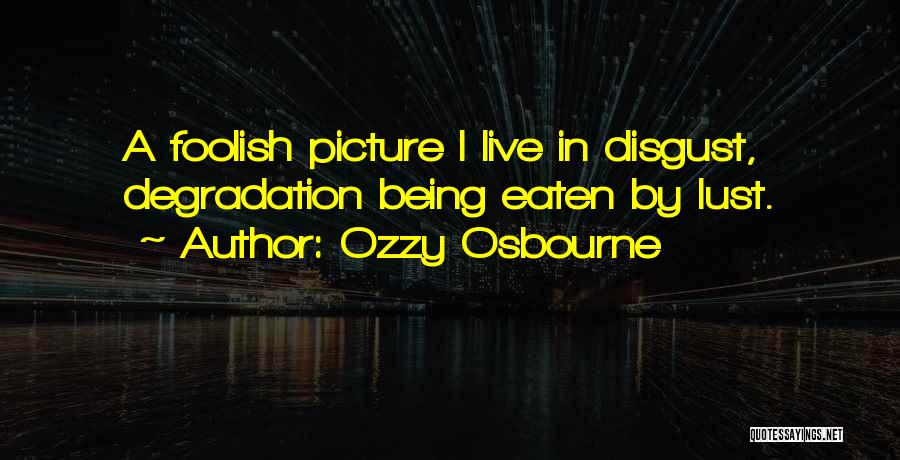 Three Kings Funny Quotes By Ozzy Osbourne