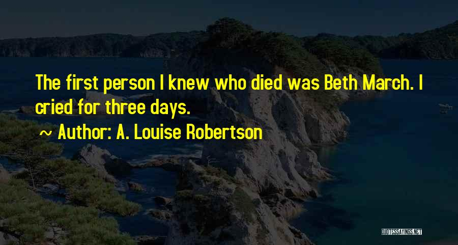 Three Siblings Quotes By A. Louise Robertson