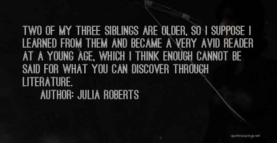 Three Siblings Quotes By Julia Roberts