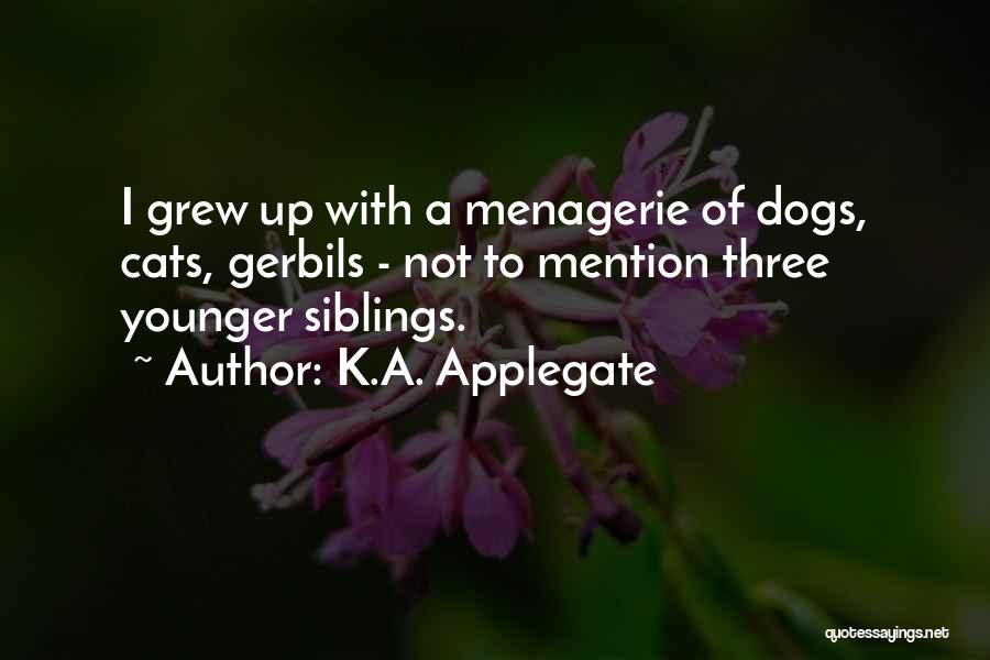 Three Siblings Quotes By K.A. Applegate