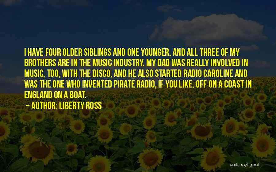 Three Siblings Quotes By Liberty Ross
