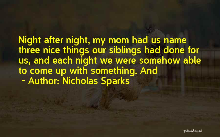 Three Siblings Quotes By Nicholas Sparks