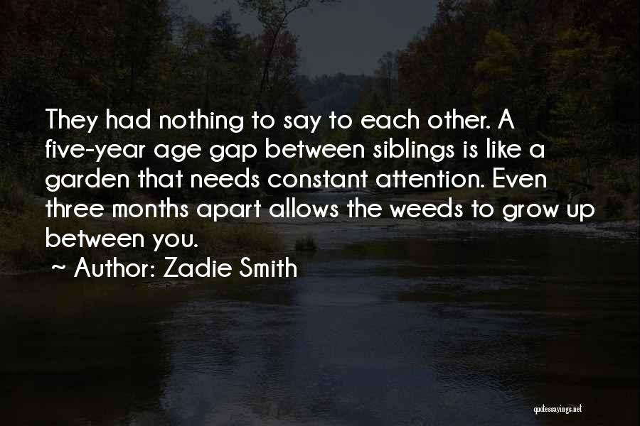 Three Siblings Quotes By Zadie Smith