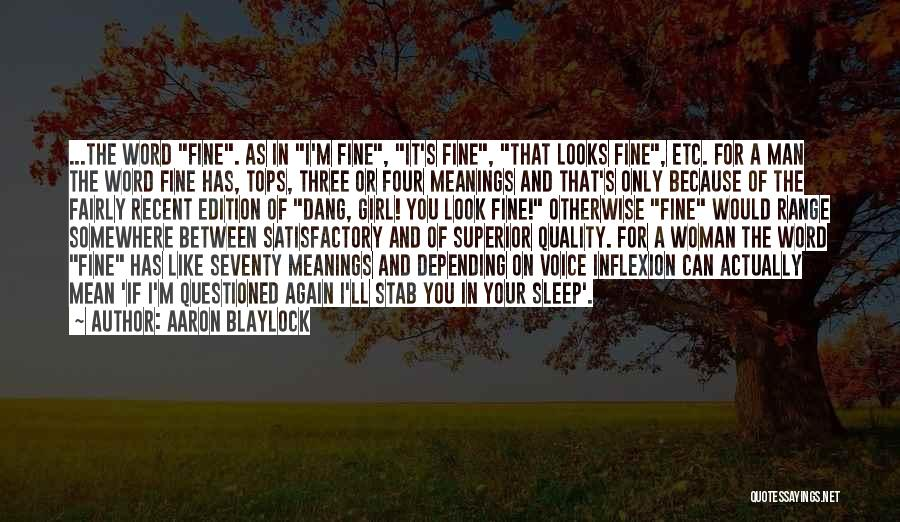 Three Word Quotes By Aaron Blaylock