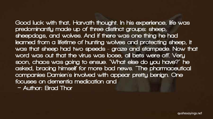 Three Word Quotes By Brad Thor