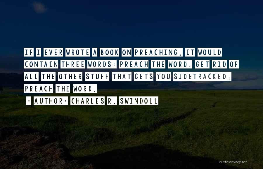 Three Word Quotes By Charles R. Swindoll