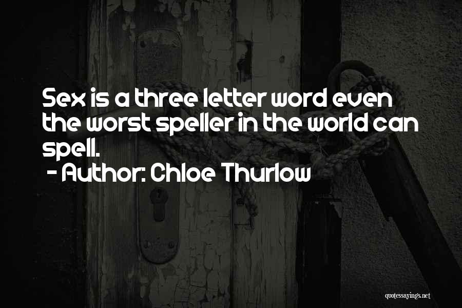 Three Word Quotes By Chloe Thurlow