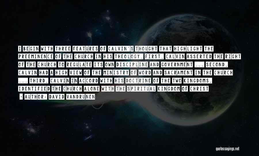 Three Word Quotes By David VanDrunen