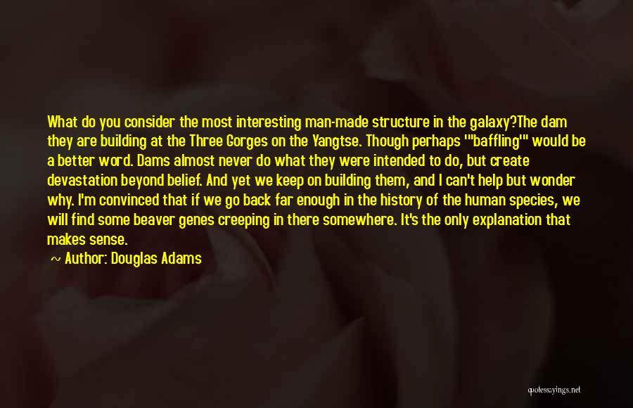 Three Word Quotes By Douglas Adams