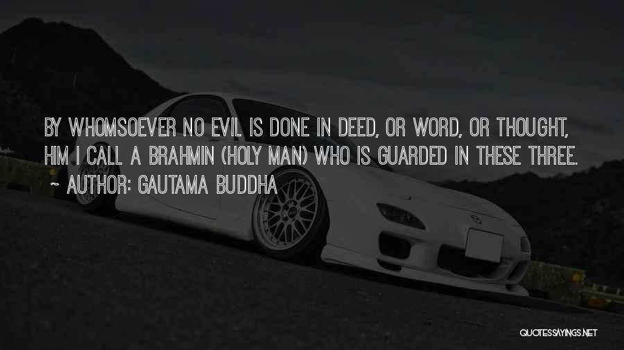 Three Word Quotes By Gautama Buddha