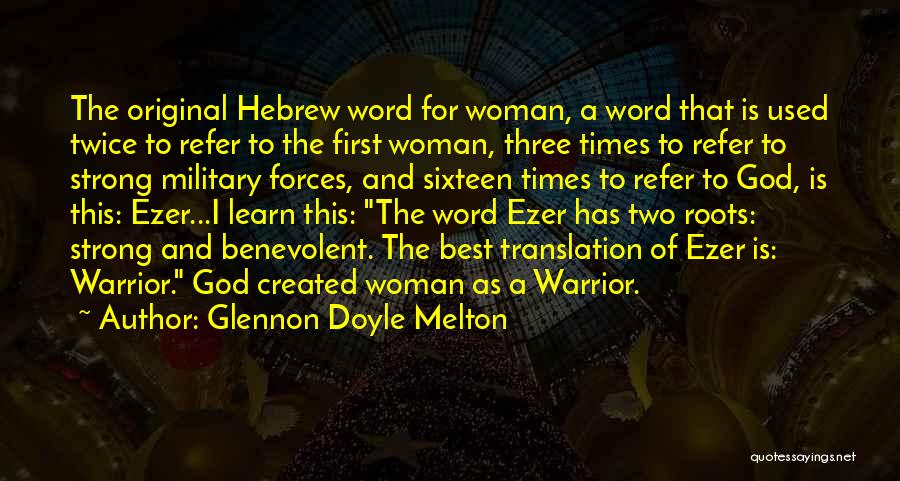 Three Word Quotes By Glennon Doyle Melton