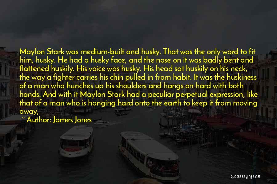 Three Word Quotes By James Jones