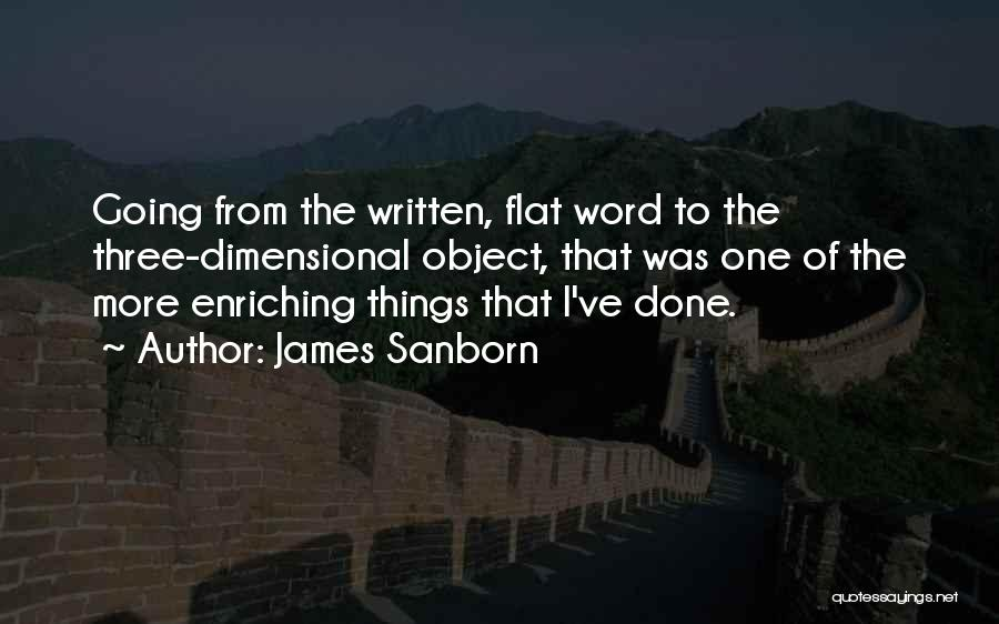 Three Word Quotes By James Sanborn