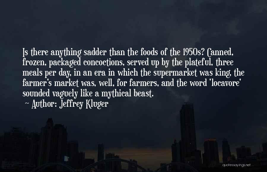 Three Word Quotes By Jeffrey Kluger