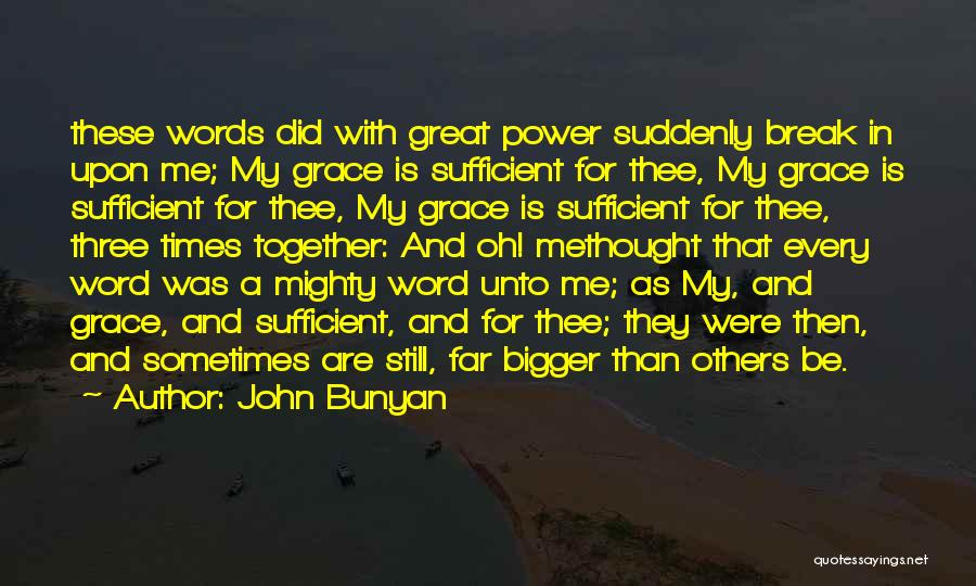 Three Word Quotes By John Bunyan