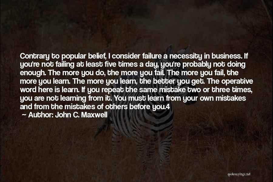 Three Word Quotes By John C. Maxwell