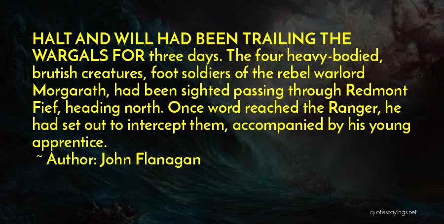 Three Word Quotes By John Flanagan