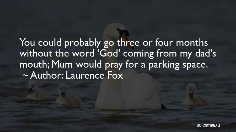 Three Word Quotes By Laurence Fox