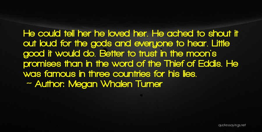 Three Word Quotes By Megan Whalen Turner