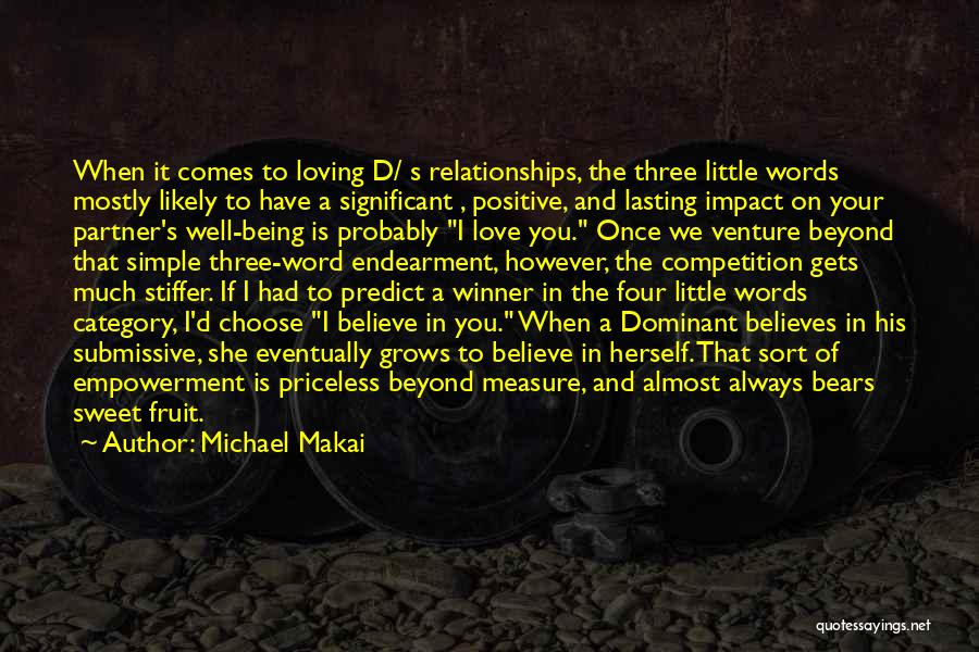 Three Word Quotes By Michael Makai