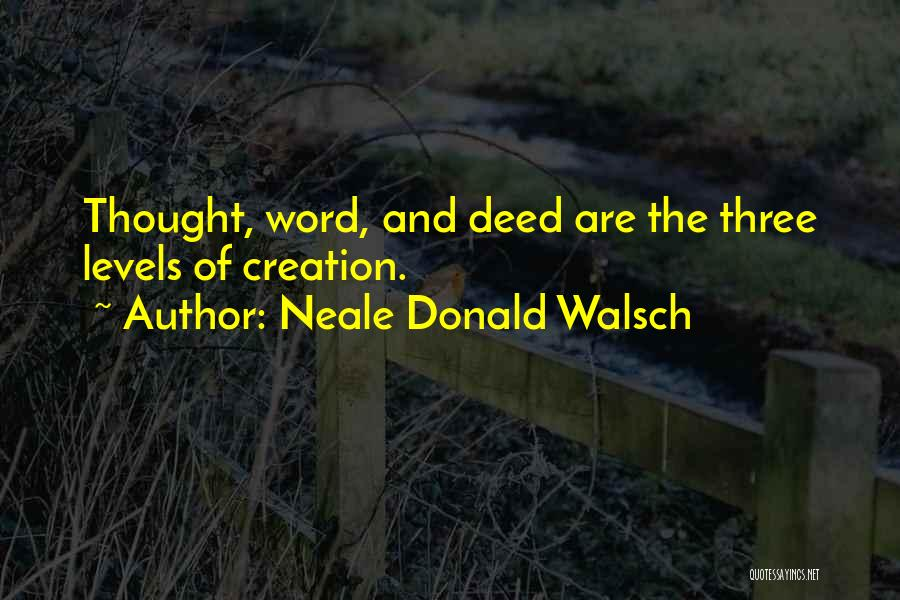 Three Word Quotes By Neale Donald Walsch