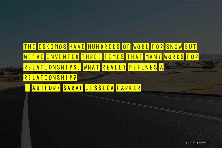 Three Word Quotes By Sarah Jessica Parker