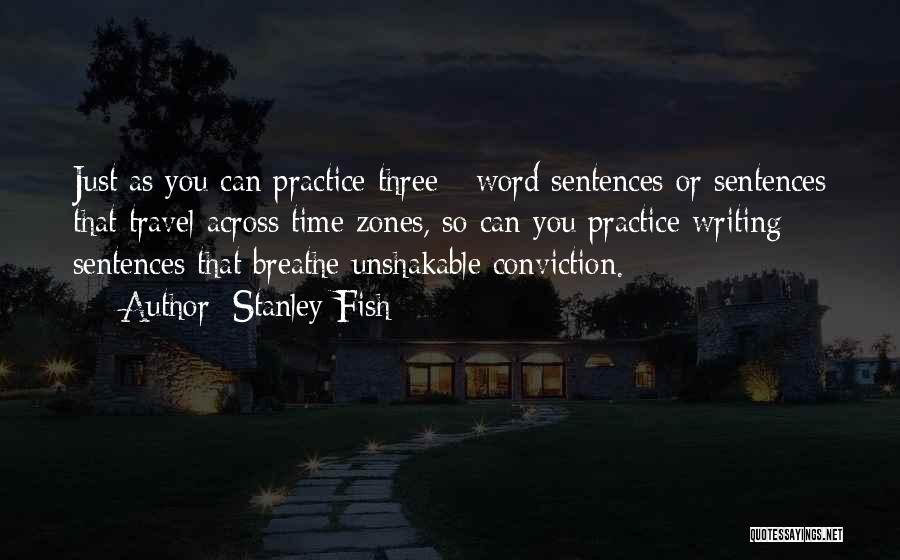 Three Word Quotes By Stanley Fish